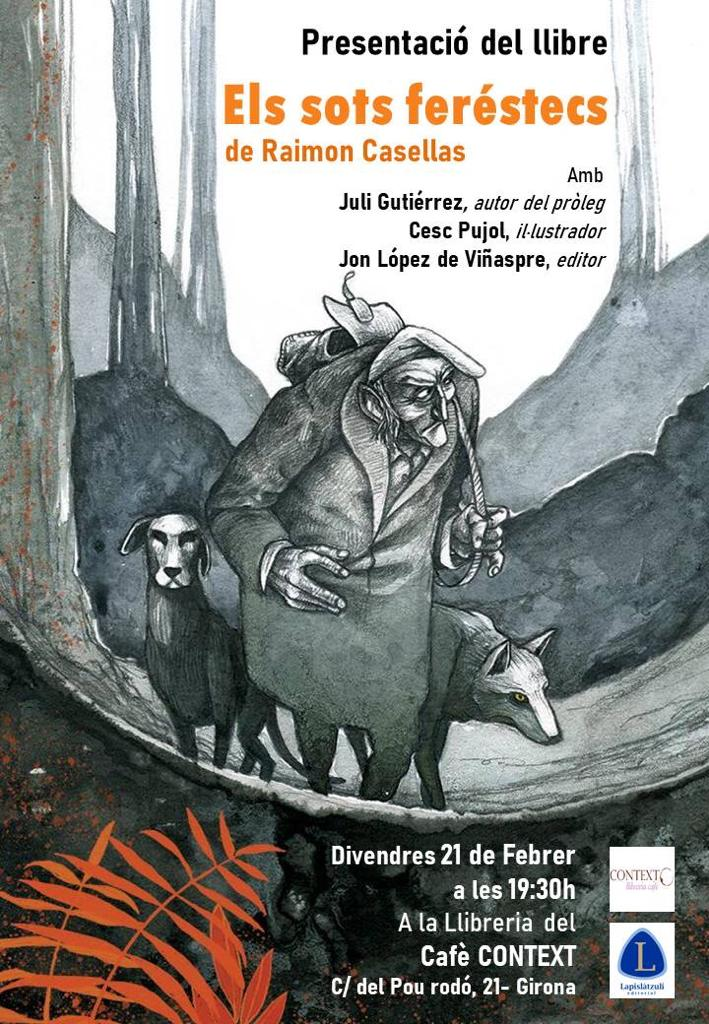 21-2-2020. Presentación del libro «Els sots ferèstecs» («Los baches agrestes») de Raimon Casellas.
