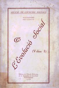 Alexandre Deulofeu. L'Evolució Social (La Evolución Social). Volumen I.